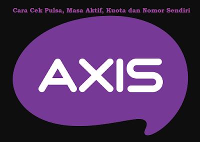 Cek Nomor, Pulsa, Masa Aktif dan Kuota Internet Axis