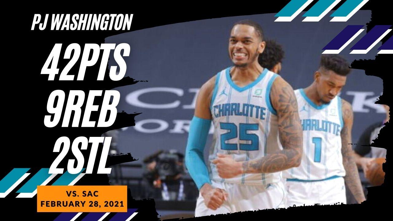 PJ Washington 42pts 9reb 2stl vs SAC | February 28, 2021 | 2020-21 NBA Season