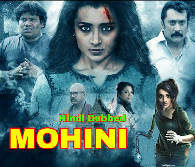 Mohini Hindi Dubbed Full Movie Download 720p hd Filmywap, filmyzilla