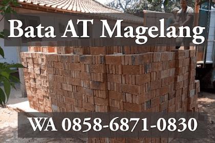PUSAT KULAKAN   WA 0858-6871-0830   Bata AT Magelang, Harga Batu Bata Merah Murah , di Jogja