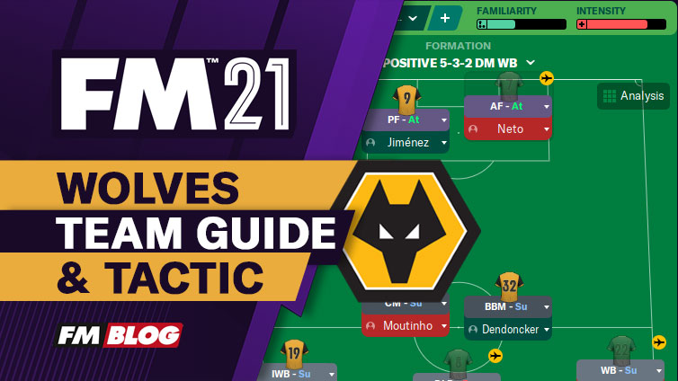 Football Manager 2021 Wolverhampton 3-5-2 Tactic | Team Guide | FM21