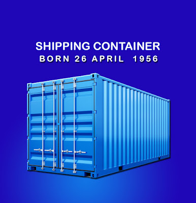 export import Shipping Containers Birthday on 26 April 1956