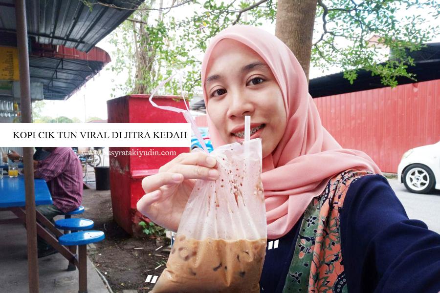 kopi cik tun, kopi viral, coklat pisang, air mangga, kopi cik tun jitra,