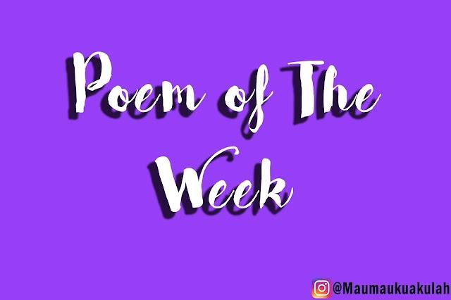 Poem of The Week #3 : Bisakah Kita Bertukar Keinginan Untuk Bertemu?
