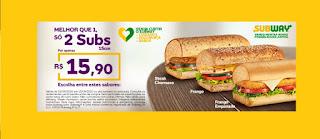 Promoção Subway em Dobro Setembro 2020 R$ 15,90