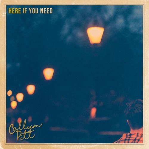 Callum Pitt Unveils New Single 'Here If You Need'
