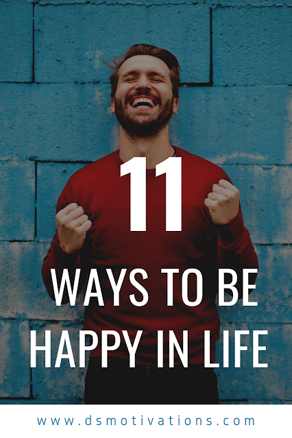 How to be happy - 11 ways to be happy in life How to be happy in life in English