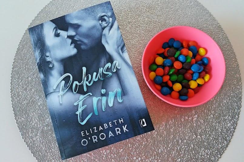 """Nie bądź tchórzem!: """"Pokusa Erin"""" - Elizabeth O'Roark"""