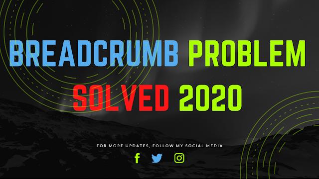 error - breadcrumbs error - Breadcrumb problem solved -