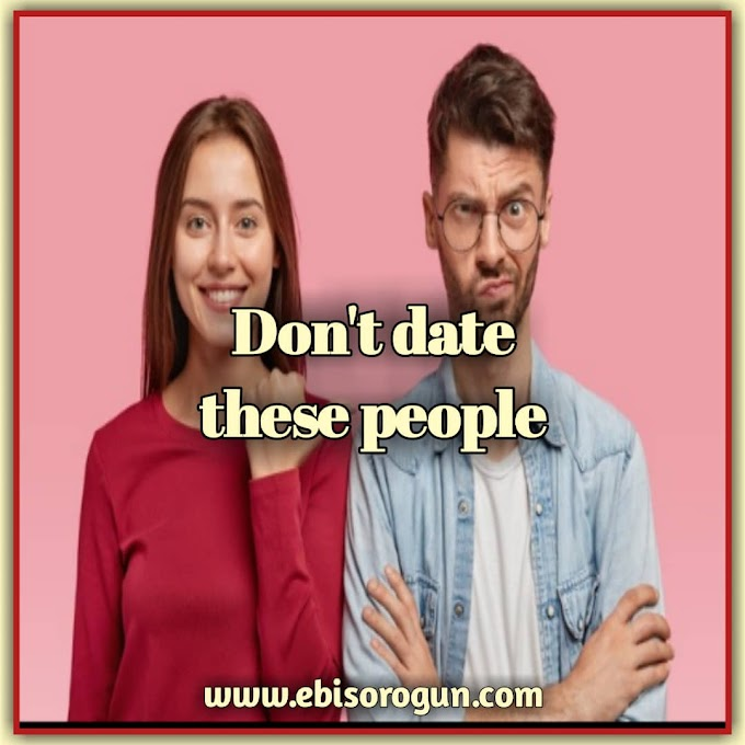 12 PEOPLE YOU SHOULDN'T DATE.