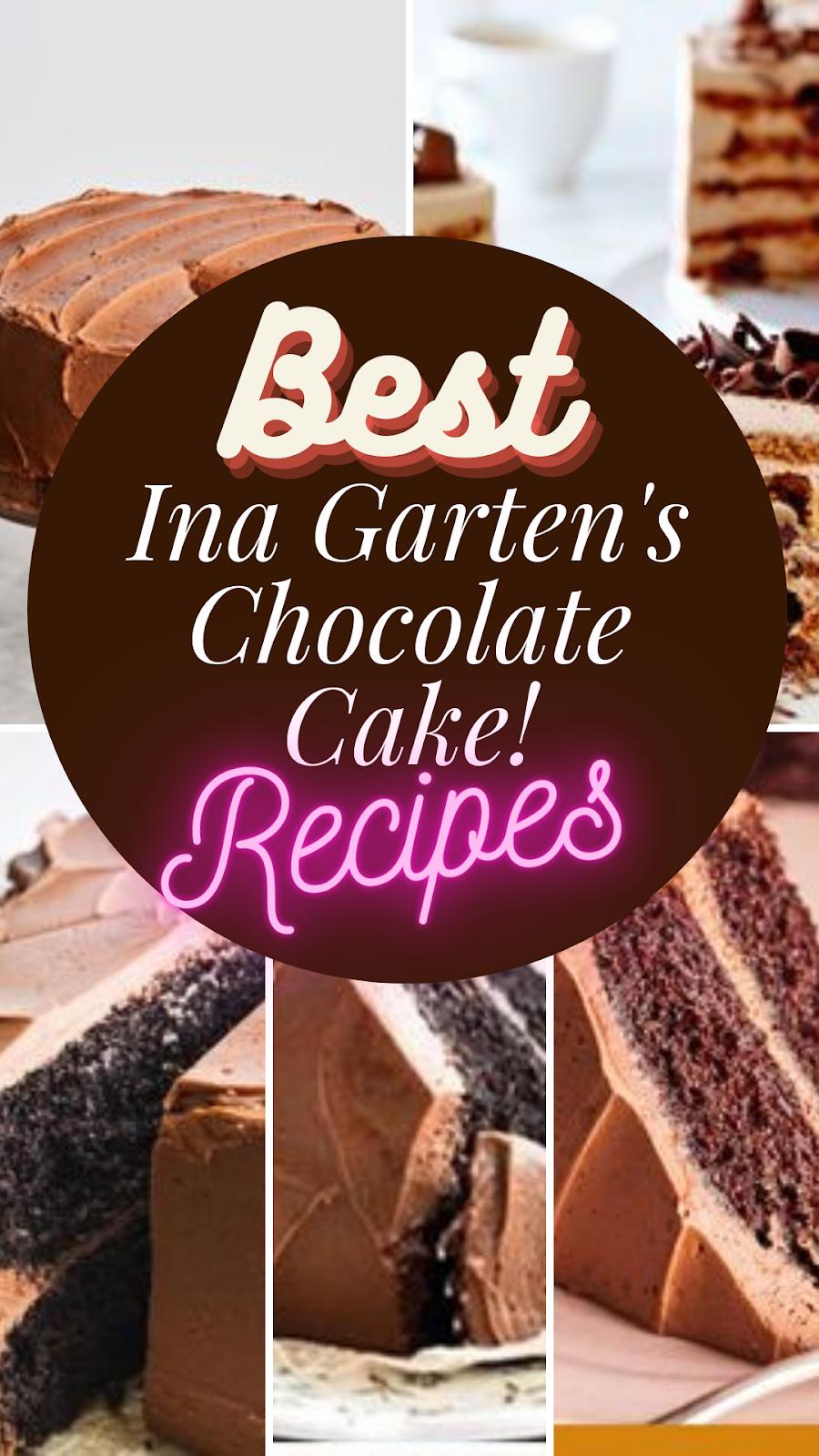 best Ina Garten's Chocolate Cake recipes