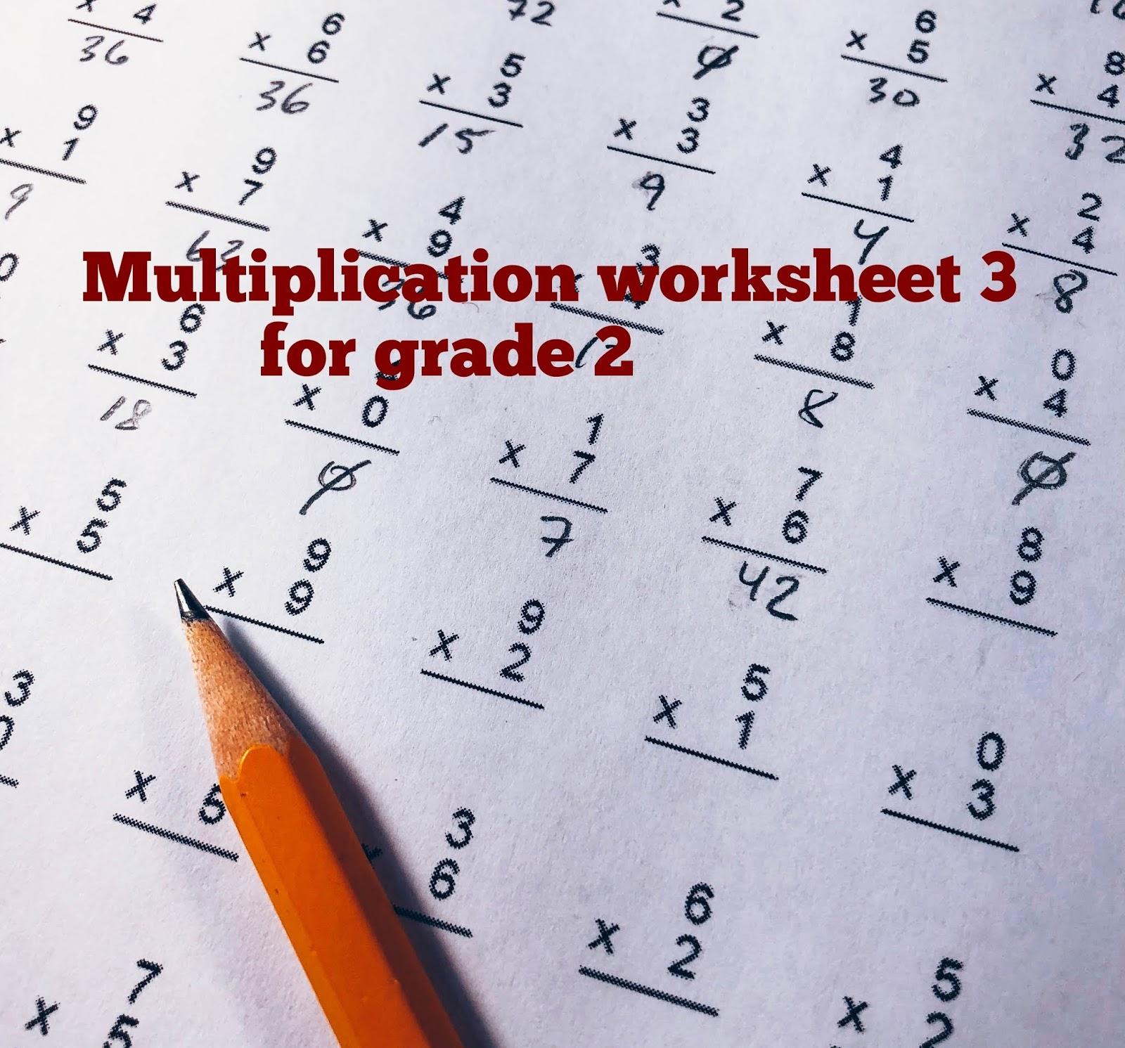 Math Quiz Multiplication Worksheet 3 For Grade 2
