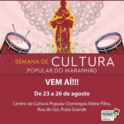 Semana de Cultura Popular do MA começa na terça