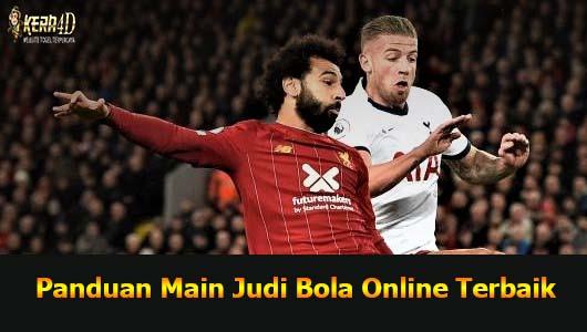 Panduan Main Judi Bola Online Terbaik