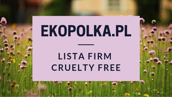 EKOPOLKA.PL - LISTA FIRM CRUELTY FREE