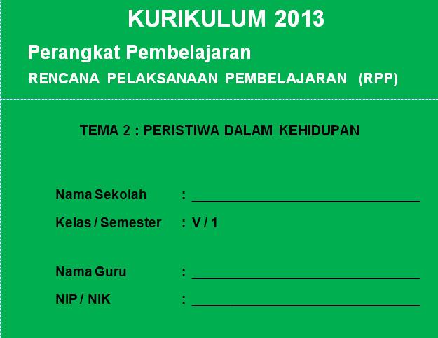 RPP Kurikulum 2013 SD KELAS 5 SEMESTER 1 - Peristiwa Dalam Kehidupan