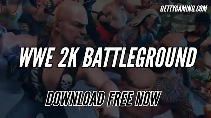 WWE 2k Battlegrounds Download Free for PC & Mac Book