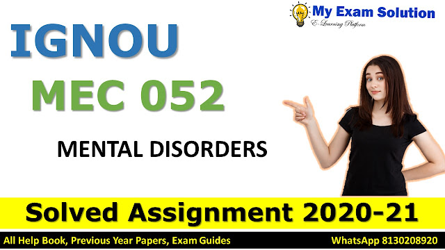 MPC 052 MENTAL DISORDERS Solved Assignment 2020-21