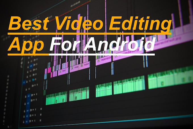 Top 3 Free Video Editing Apps For Android