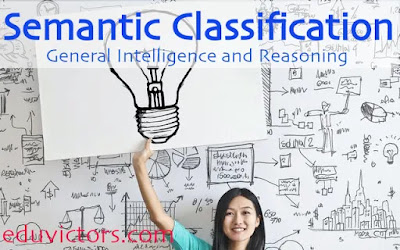 General Intelligence and Reasoning - Semantic Classification  (#reasoning)(#compete4exams)(#eduvictors)(#ssc)