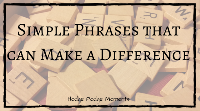 Simple Phrases that can Make a Difference