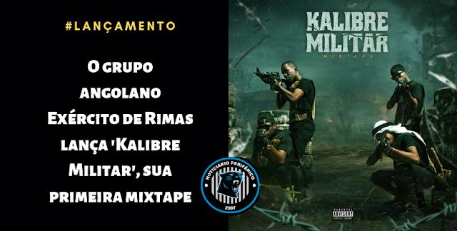 O grupo angolano Exército de Rimas lança 'Kalibre Militar', sua primeira mixtape