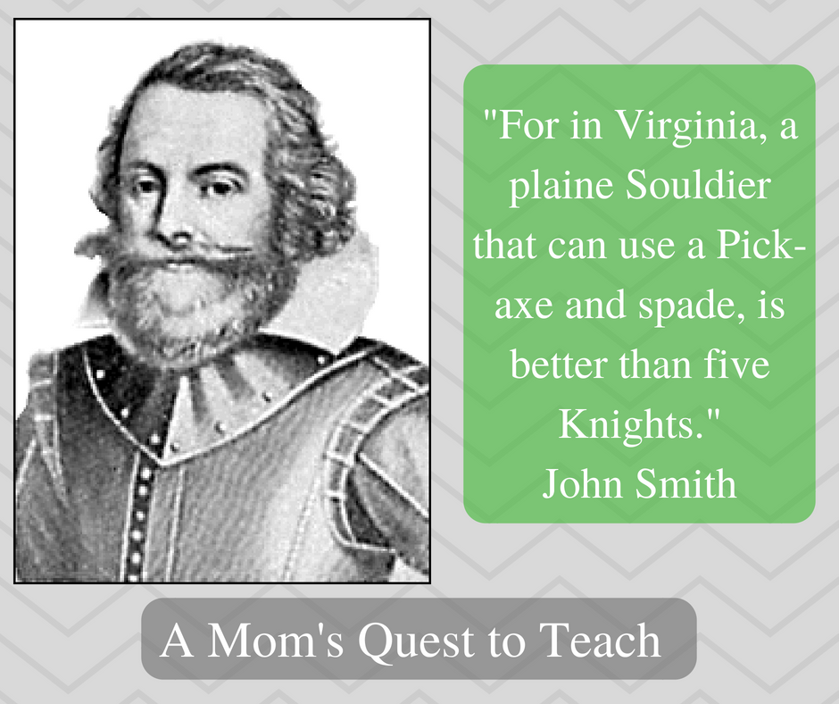 John Smith Jamestown Quotes: A Mom's Quest To Teach: J Is For Jamestown (Blogging