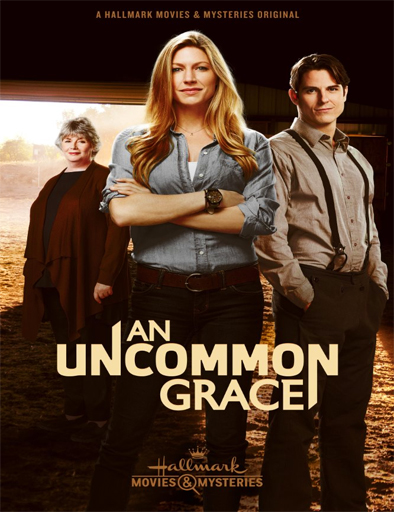 Ver Amor sin condición (An Uncommon Grace) (2017) Online