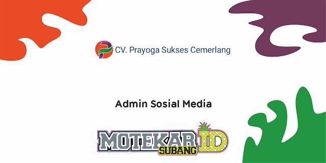 Loker Admin Sosial Media CV. Prayoga Sukses Cemerlang