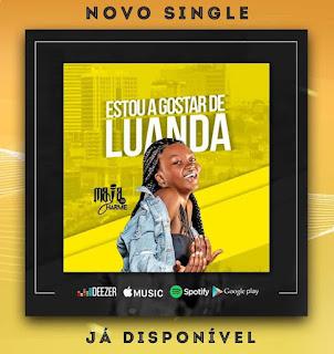 Maya Do Charme - Estou A Gostar De Luanda (Remix) Download Mp3