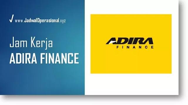 Jam Kerja Adira Finance
