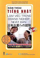 日本企業への就職 ビジネス会話トレーニング | Nihonkigyou e no Shuushoku Bijinesu Kaiwa Toreeningu - Đàm Thoại Tiếng Nhật Làm Việc Trong Doanh Nghiệp Nhật Bản