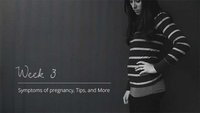 Pregnancy-Symptoms-Week-3