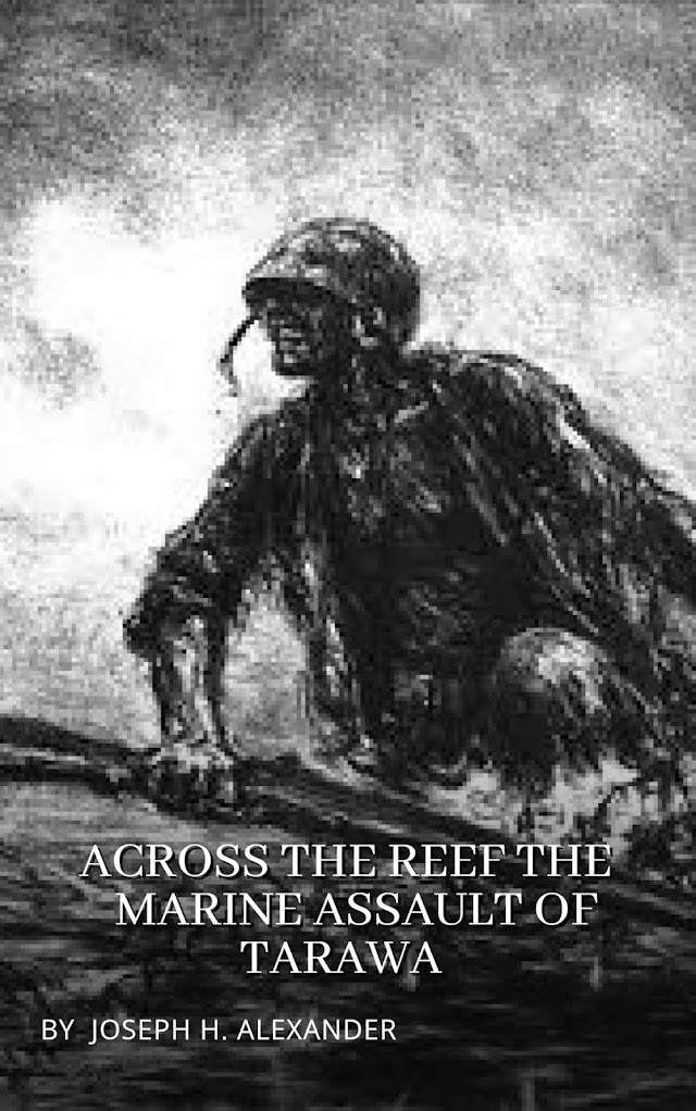 Across The Reef: The Marine Assault of Tarawa