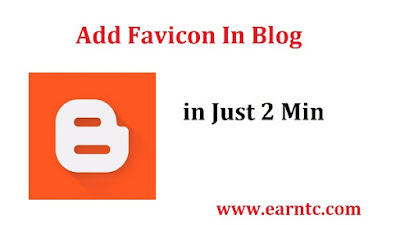How to add Favicon In Blog - EarnTC