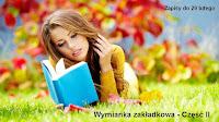 http://misiowyzakatek.blogspot.com/2016/02/wymianka-zakadkowa-czesc-ii.html
