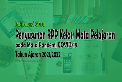 Penyusunan Rencana Pelaksanaan Pembelajaran (RPP) Kelas/ Mata Pelajaran