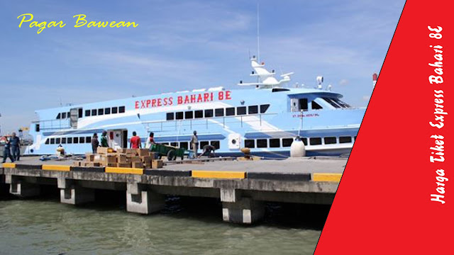 Jadwal dan Harga Tiket Kapal Express Bahari 8E Bawean ke Gresik
