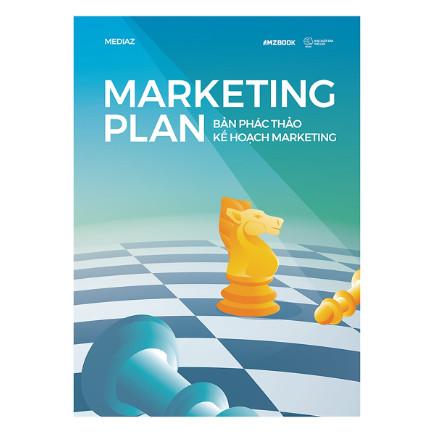 Marketing Plan - Bản Phác Thảo Kế Hoạch Marketing ebook PDF EPUB AWZ3 PRC MOBI