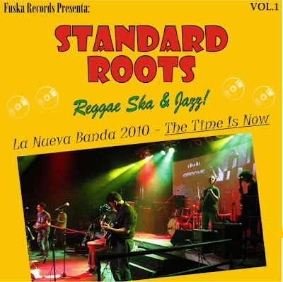 STANDARD ROOTS - The Time is Now Vol.1 (2010)