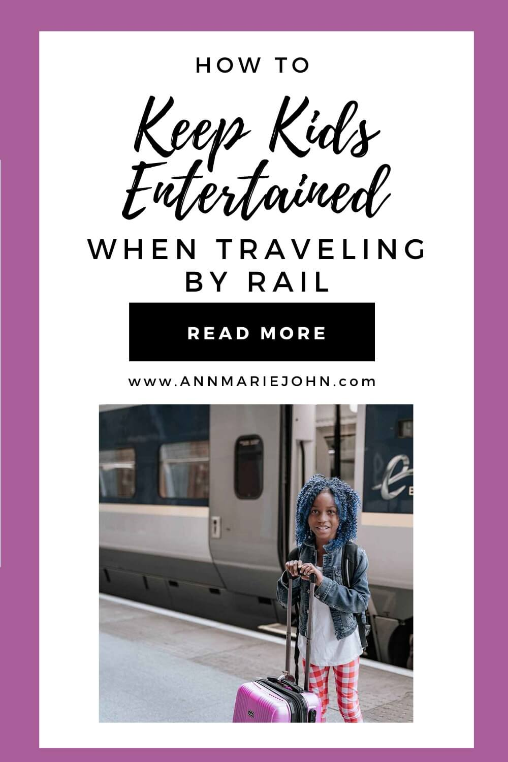 How to Keep Your Children Entertained When Traveling by Rail