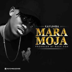 Download Mp3 | Kayumba - Mara Moja