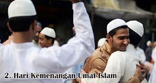 Hari Kemenangan Umat Islam merupakan salah satu keistimewaan hari raya idul fitri