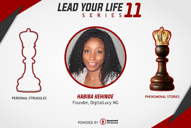 Be Persistent With Your Baby Steps- Habiba Kehinde (Founder, Digital Lucy Nigeria)