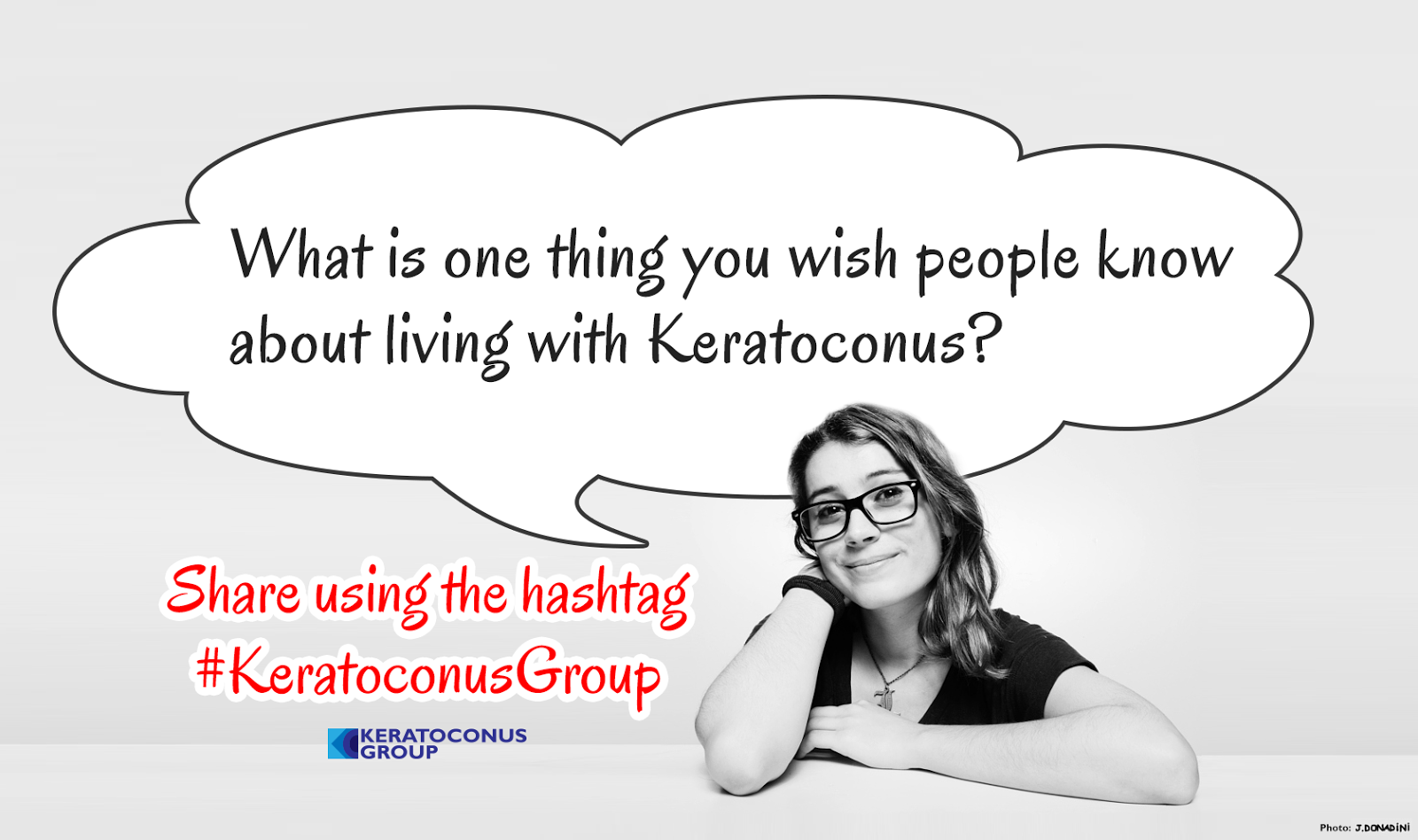 What is one thing you wish people know about living with Keratoconus?