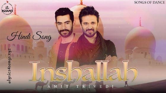 इंशाल्लाह INSHALLAH LYRICS - Amit Trivedi | Lyrics4songs.xyz