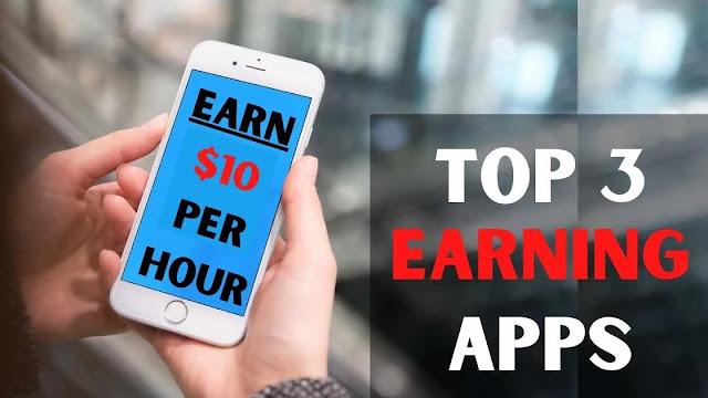 Top 3 Best Earning Apps In 2020 | Earn $10 Per Hour
