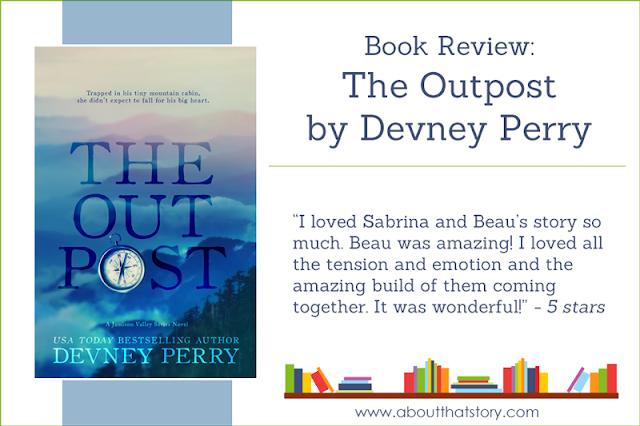 Book Review: The Outpost by Devney Perry | About That Story