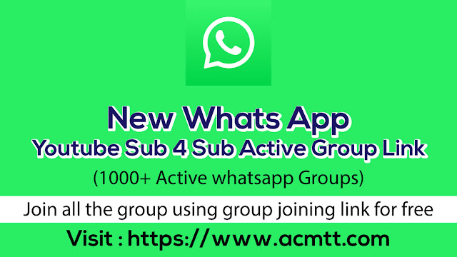 New Whats App Youtube Sub 4 Sub Active Group Link (1000+ Active whatsapp Groups)