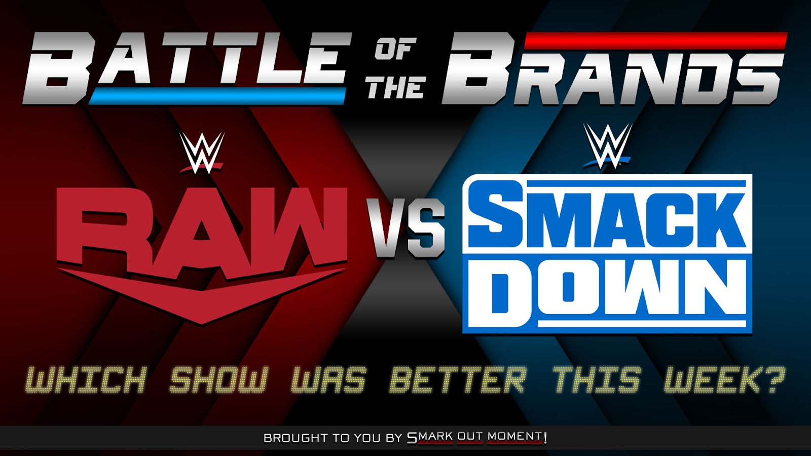 which WWE TV show was better this week Raw vs SmackDown